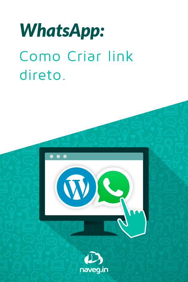 WhatsApp: Como criar link direto.