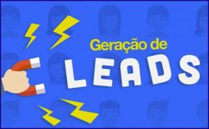 O que é Leads? E como gerar leads para Aumentar suas Vendas